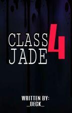 CLASS 4: JADE by _DECK_