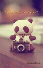 ~Verdad o Reto~ by JacquiWoods