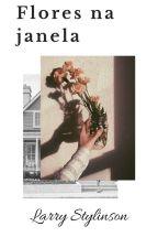Flores Na Janela by OneShotElls