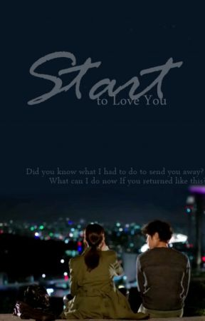 Start to Love You by pluviophile211
