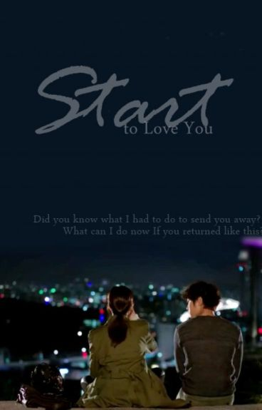 Start to Love You