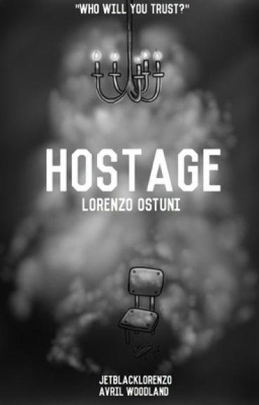 Hostage || Lorenzo Ostuni (collab with @InvincibLorenzo)