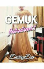 GEMUK fabulous! by jnnh_yhya