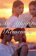 An Affair to Remember by Jathea_4keeps