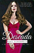 "DISCORDIA 2 ""DESEADA"" by Veryana"