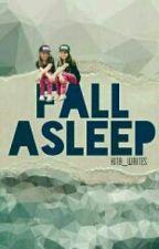 Fall Asleep  by Kita_Writes