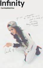 Infinity »»» Camila/You A.U. by bankrollharmony