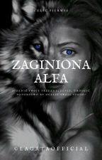 Zaginiona Alfa✔ [KOREKTA] by LaGataOfficial