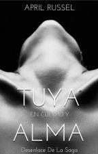 Tuya, En Cuerpo y Alma© by AprilRussel123