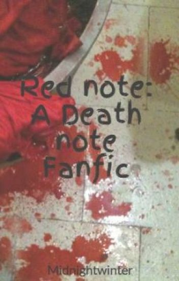 Red note: A Death note Fanfic