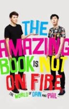 The Amazing Book Is Not On Fire by carysimmo
