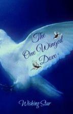 ~*The One-Winged Dove*~ by XxWishingStarxX