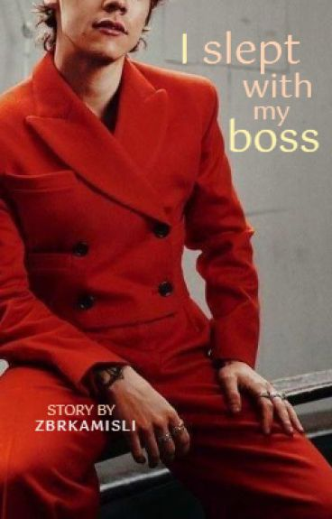 I slept with my boss ~ h.s.