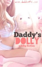 Daddy's Dolly (DDLG) (on hold) by Anne_daddysgirl_108