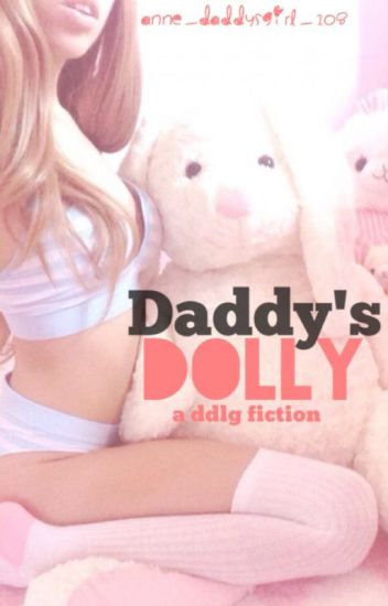 Daddy's Dolly (DDLG) (on hold)