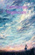Canciones Nigthcore by novelasanime