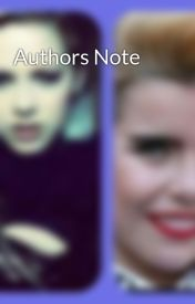 Authors Note by palomaellieavril
