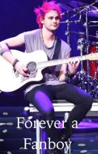 Forever A Fanboy {Muke} by Muke5sosCashton