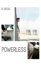Powerless ;Jai Brooks; by janowikis