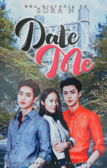 ❥ Date Me • Suho • Sehun (Complete)