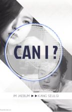 Can I ? [Jaegi Fanfic] complete by yasminegotsone7