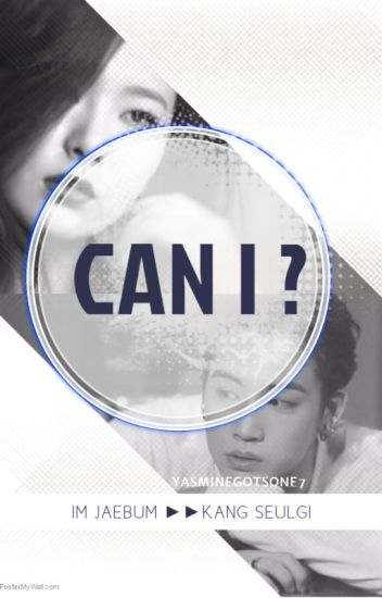 Can I ? [Jaegi Fanfic] complete