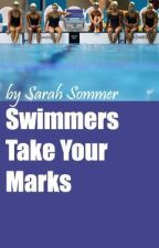 Swimmers Take Your Marks by SarahSommer