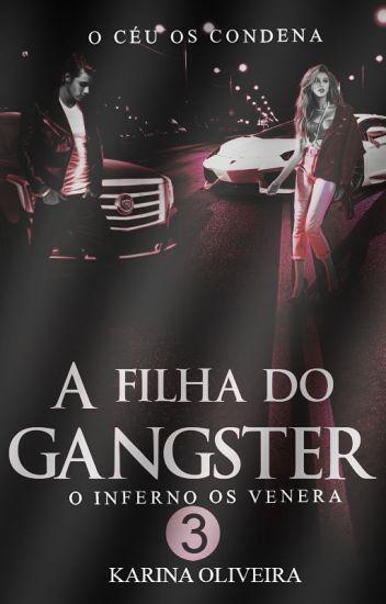 A Filha do Gangster 3