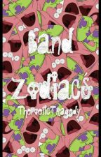 Band Zodiacs c: by xoThePoeticTragedy