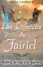 Las crónicas de Fairiel [#EDreamsAwards] [#AppleAwards] by SilviaLandete