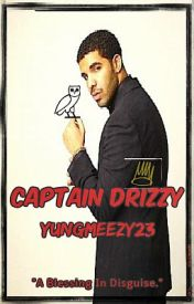 Captain Drizzy by YungMeezy23