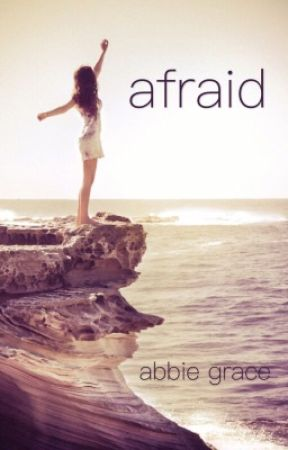 Afraid {on hold} by abbiegrace20