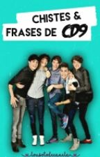 Chistes & frases de CD9 by LuluSoto219