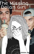 The Missing Dolan Girl | Dolan twin Fanfiction| by Dolan_Day_Dreams