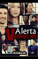 Alerta Vermelho - (2015) EM REVISÃO by chlobird21