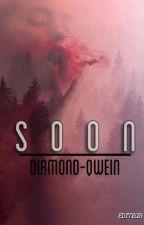 Soon (Rewrite) by CapriceWilson