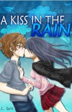 A Kiss in The Rain - EXCERPT (Now Available in Bookstores) by iamjcquin