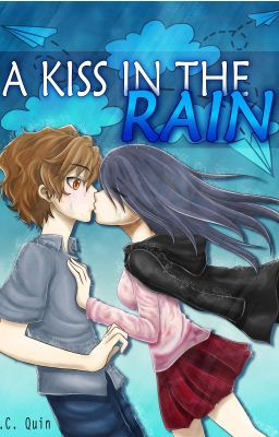A KISS IN THE RAIN (Now Available in Bookstores)