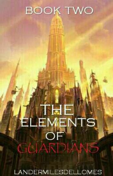 The Guardians Of Elements (Book 2) (COMPLETE)