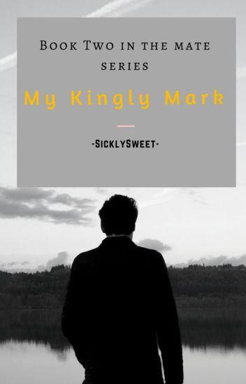My Kingly Mark (BXB)