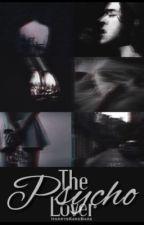 The Psycho Lover || Psycho! Harry (h.s) by HarrysKareBare