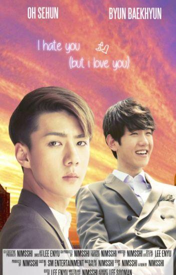 {SeBaek} I hate you (but I love you)