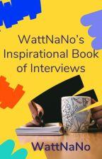 WattNaNo's Inspirational Book of Interviews by WattNaNo