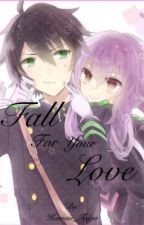 Fall For Your Love by noyas_senpai