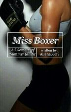 Miss Boxer {M.C} by Allena5SOS
