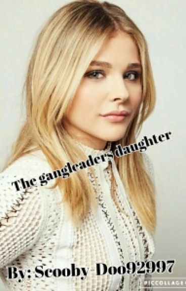 The gangleaders daughter