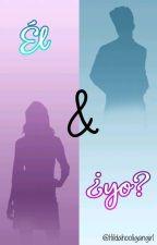 El & Yo?! (Bruno Mars y ___) by HildaHooliganGirl