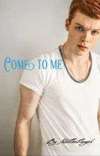 Come to me » Cameron Monaghan by AllieTheFangirl