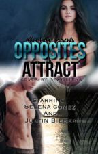 Opposites Attract - Jelena/Justlena Love Story by allowbieber