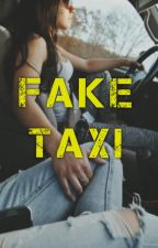 Fake Taxi by whatssupdinah